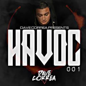 Dave Correa Pres. HAVOC 001