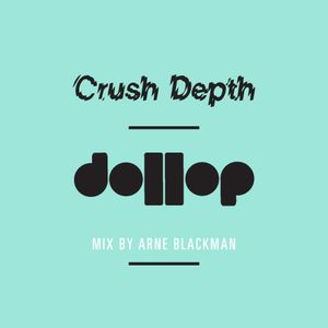 Crush Depth Mix
