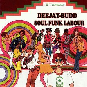 DeeJayBudd - Soul Funk Labour
