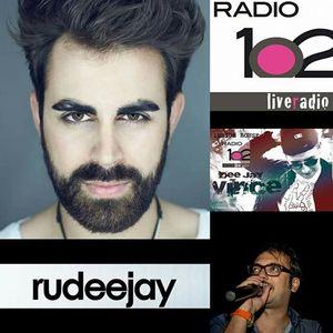 RADIO 102 INSIDE HOUSE ospite :  RUDEEJAY