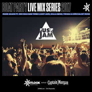 Just Jam Boat Party w/ Madd Again - Outlook 2017 Live Series
