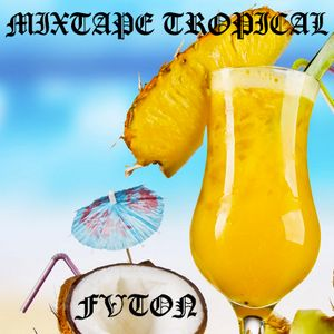 Mixtape Tropical Esclusivo