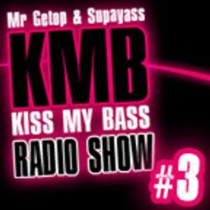 Mr Getop & Supayass: Kiss My BASS #3