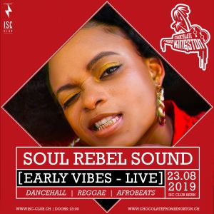 Soul Rebel Sound - Early Vibes [LIVE] | Chocolate From Kingston 23.08.2019 Bern, Switzerland