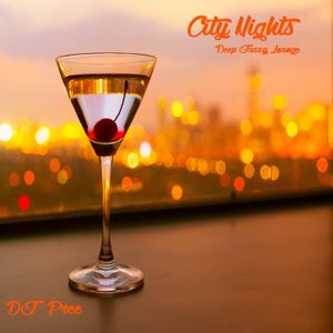 City Nights - Deep Jazzy Lounge