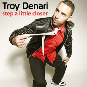 Troy Denari - Step a little closer - Jeremy Sylvester Love House Mix