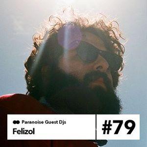 Felizol - Guest Mix #79