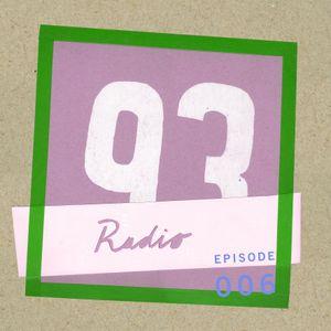 Radio 93 - Episode 6 (w/ Lil Won)