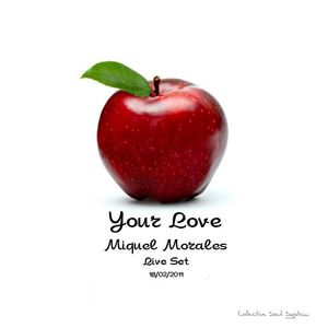 Miquel Morales (Your Love - Soufull Sessions 18/02/2011)