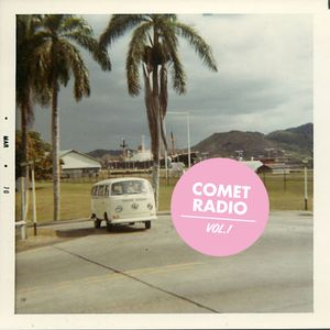 Comet Radio Vol.1