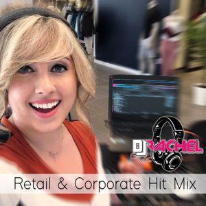 DJ Rachel- Retail/Corporate Open Format Mix PART 1