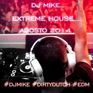 Extreme House (AGOSTO 2014)