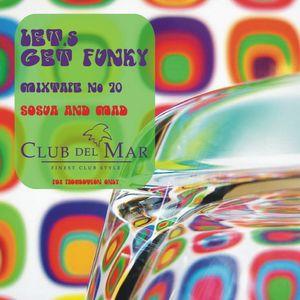 Lets get funky - Club del Mar - radioshow #70