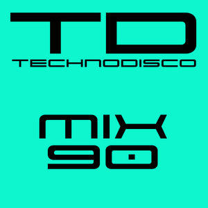 Technodisco Mix 90 - February 2017
