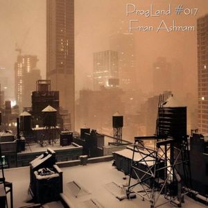 ProgLand #017 - Progressive Heaven 08 12 18