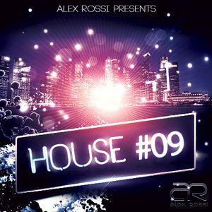 Alex Rossi - House 09 (Feb 2016)