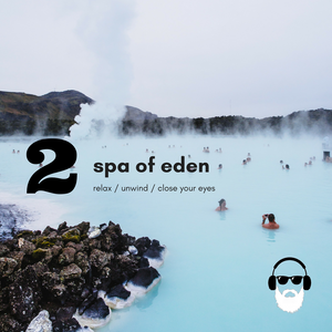 Spa of Eden EP2