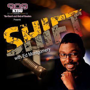 The Shift w/Ed Montgomery-Season IV-Episode Twenty Two