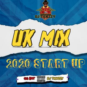 U.K RAP MIX 2020( START UP) @DJTICKZZY