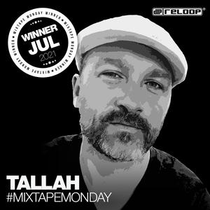 MixtapeMonday Winner July - Tallah - Livemix Ministry of Mixing Berlin