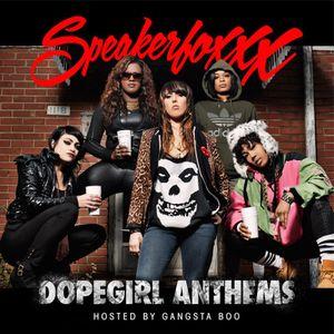 Slumerican Presents Dopegirl Anthems hosted by Gangsta Boo