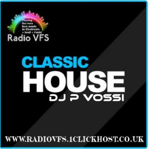 DJ . P.vossi -  Classic House Broadcasted on Radio VFS 12th AUG 2017