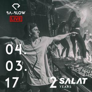 ba-Blow - Live @ SALAT 2 Years 04.03.2017