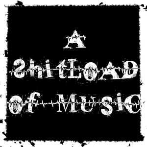 A SHITLOAD OF MUSIC!