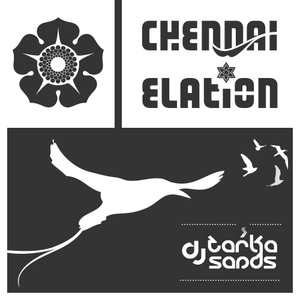 Dj Tarka - Chennai-Elation (Mix).mp3