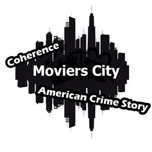 Moviers City - T01E02 Coherence y American Crime Story!!!