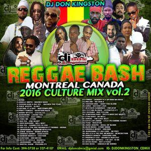 Dj Don Kingston REGGAE BASH Montreal Canada 2016 Culture Mix Part 2