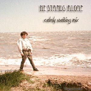 He stands alone, Calmly waiting mix