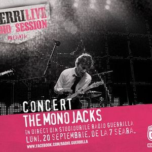 The Mono Jacks - Guerrilive Sessions - 20.09.2010