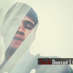 Sech - Doorcast 1.0 [Door67 Recordings]