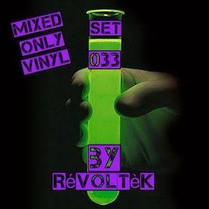 Dj RévoltèK - Set 033 - mix only vinyl - (((d(^_^)b)))