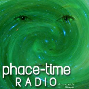 Phace-Time Radio 032
