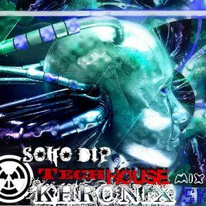 SKE- KHRONIX- Soho Dip (TECH HOUSE mix)