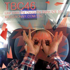TBC46 | Live from Deutsche Bahn ICE 557