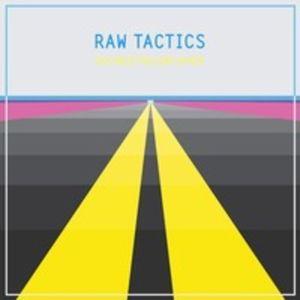 Raw Tactics - Double Yellow Lines (Sept 2011 Garage Mix)