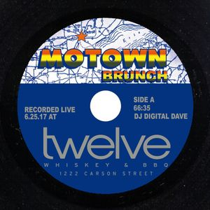 Digital Dave Live From Motown Brunch At Twelve Whisky & Barbecue (6-25-17)