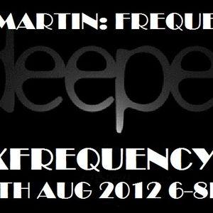 AlexMartinFREQUENCIESAug4th2012onBoxFrequency.FM