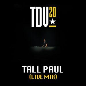 Tall Paul - #TDV20 (Live Mix)