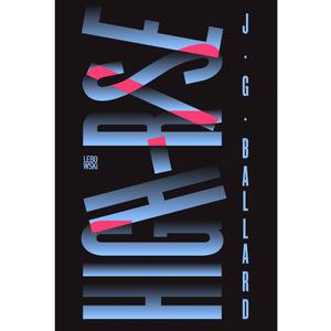 High-rise - JG Ballard