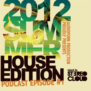 Stereo Cloud - Summer Podcast Ep. 1