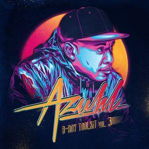 DJ Azuhl - Bboy Toolkit Vol 3