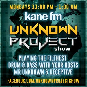 Unknown Project Show Monday 20th June 2016 Kane fm