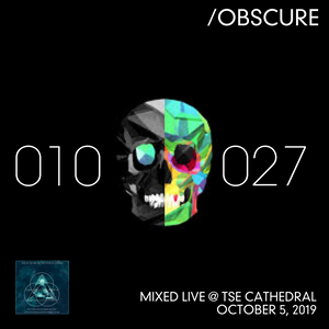010-027--- [Mixed Live @ TSE Cathedral - Live Stream on Constantine Radio - October 5, 2019]