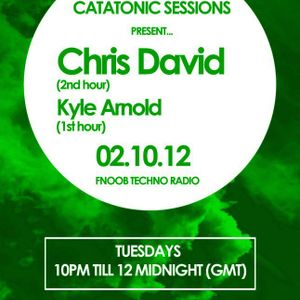 Catatonic Sessions 0016: Chris David & Kyle Arnold