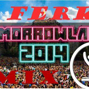 Dj - Ferk  MixX  Festival Tomorrowland ☺☺☺