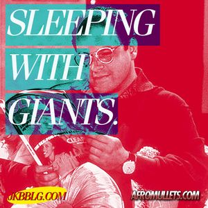 Sleeping With Giants.